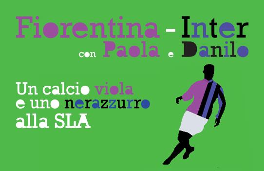 Fiorentina – Inter, con Paola e Danilo